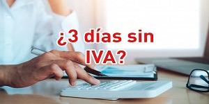 Todo sobre los tres días sin IVA y su exclusión para arrendar locales comerciales